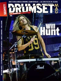 "FREE - Drumset Mag n. 41 di Dicembre 2015 - Spotlight su WILL HUNT - Tra Vasco, Evanescence e Tommy Lee"" width="